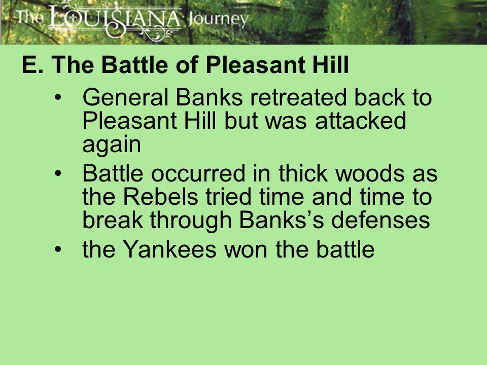 E. The Battle of Pleasant Hill