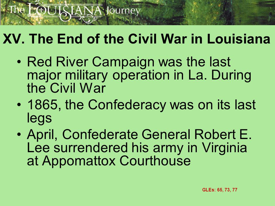 XV. The End of the Civil War in Louisiana