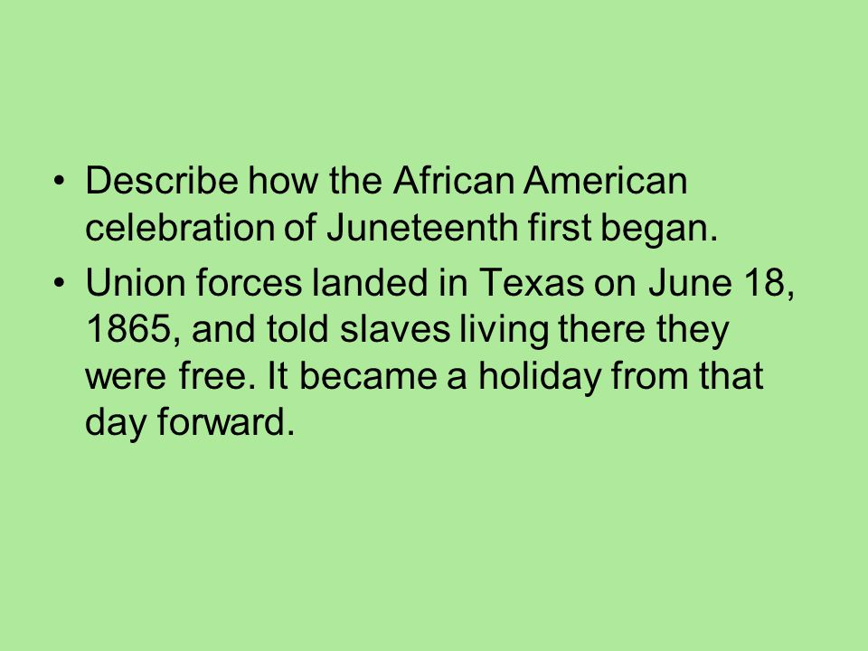 Describe how the African American celebration of Juneteenth first began.
