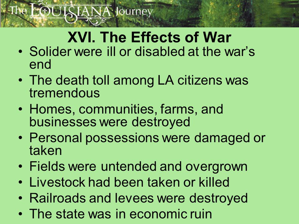 XVI. The Effects of War Solider were ill or disabled at the war's end