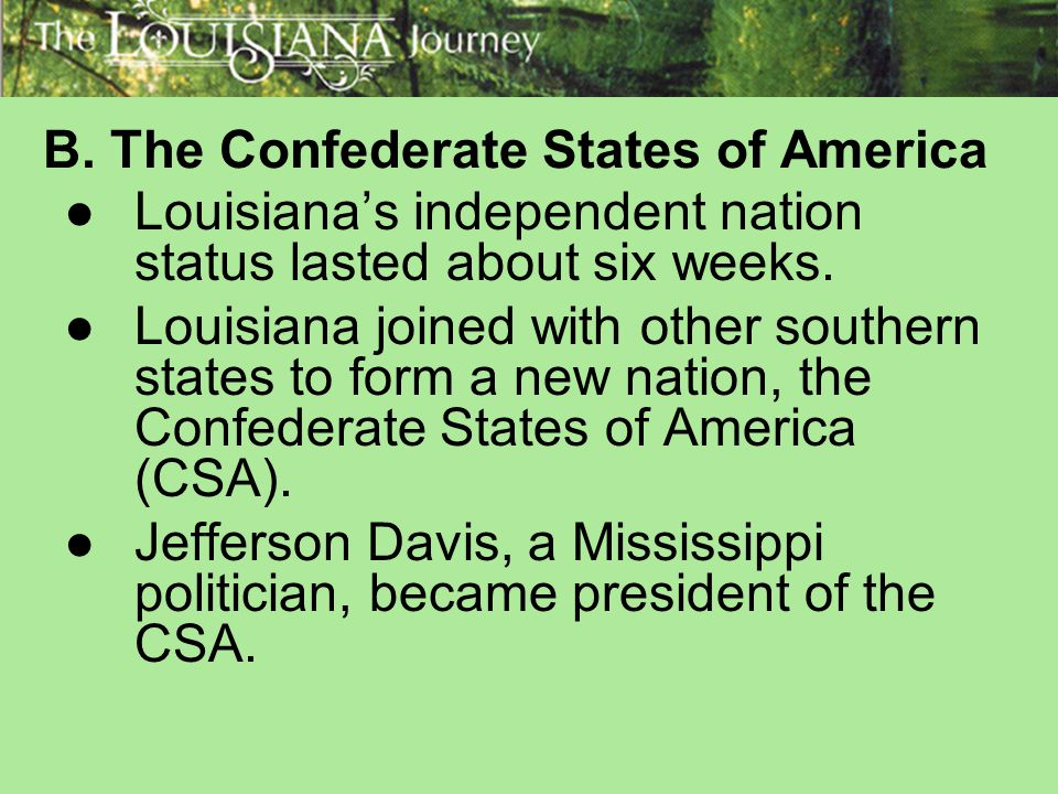 B. The Confederate States of America