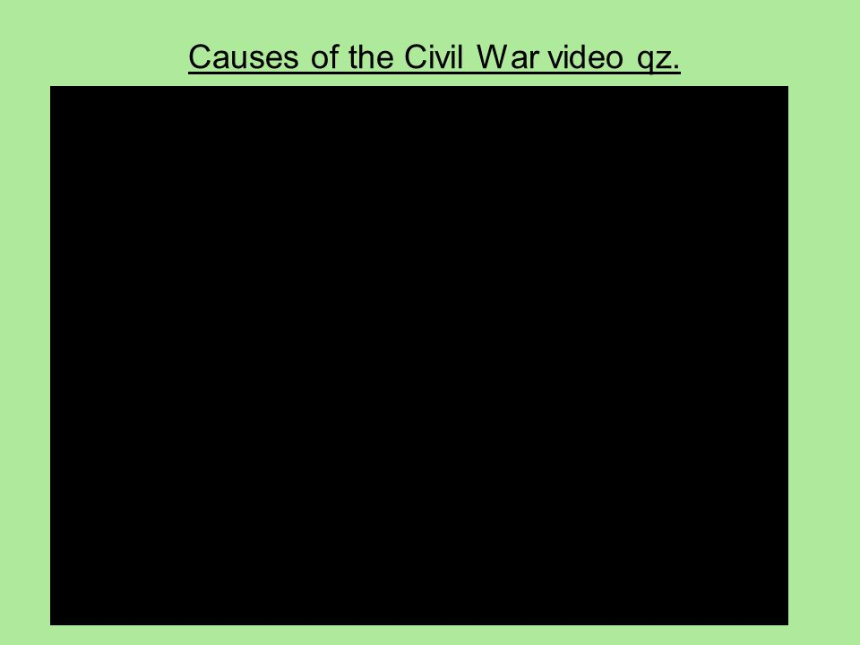 Causes of the Civil War video qz.