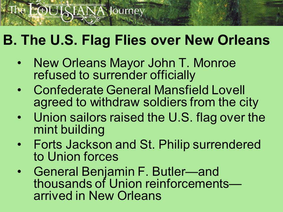 B. The U.S. Flag Flies over New Orleans