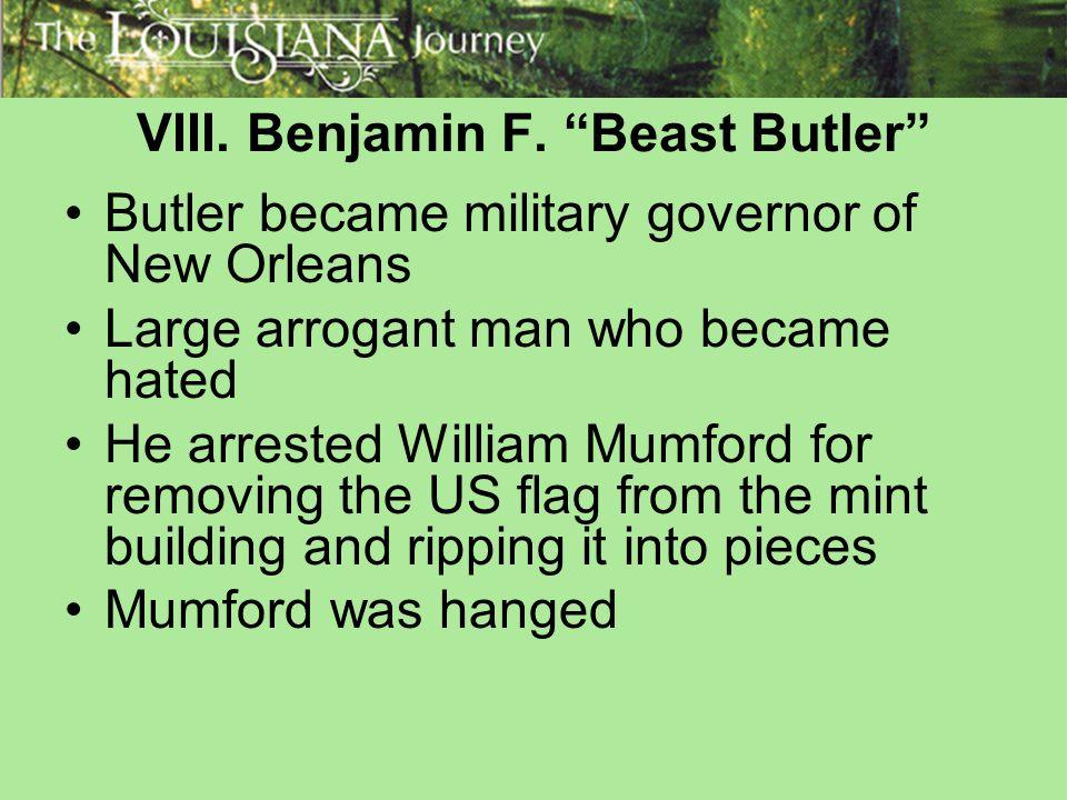 VIII. Benjamin F. Beast Butler