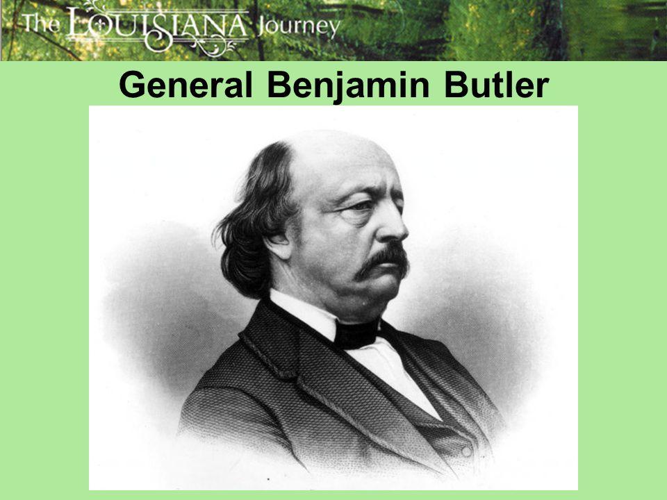 General Benjamin Butler General