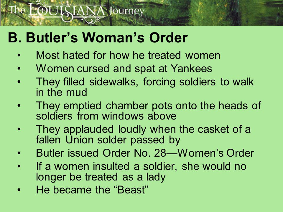 B. Butler's Woman's Order