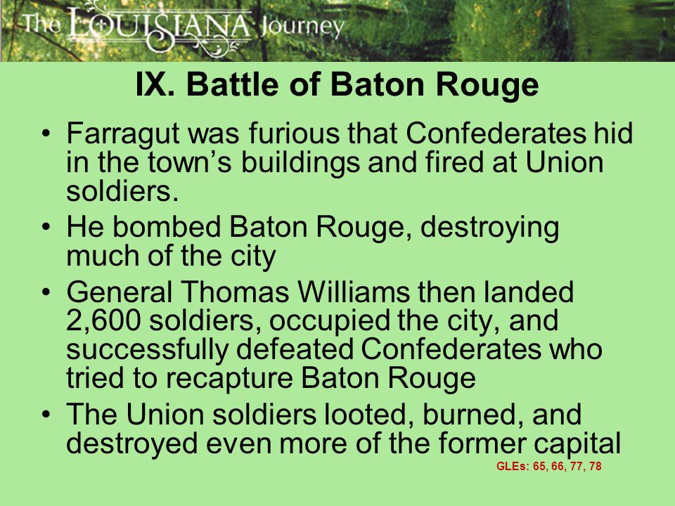 IX. Battle of Baton Rouge