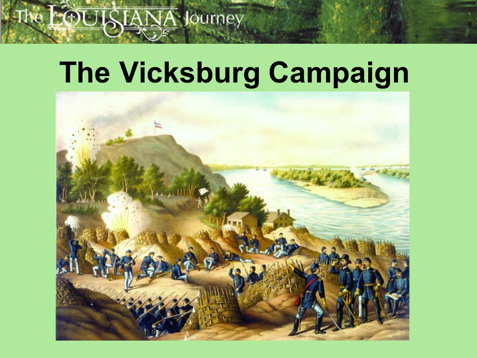 The Vicksburg Campaign