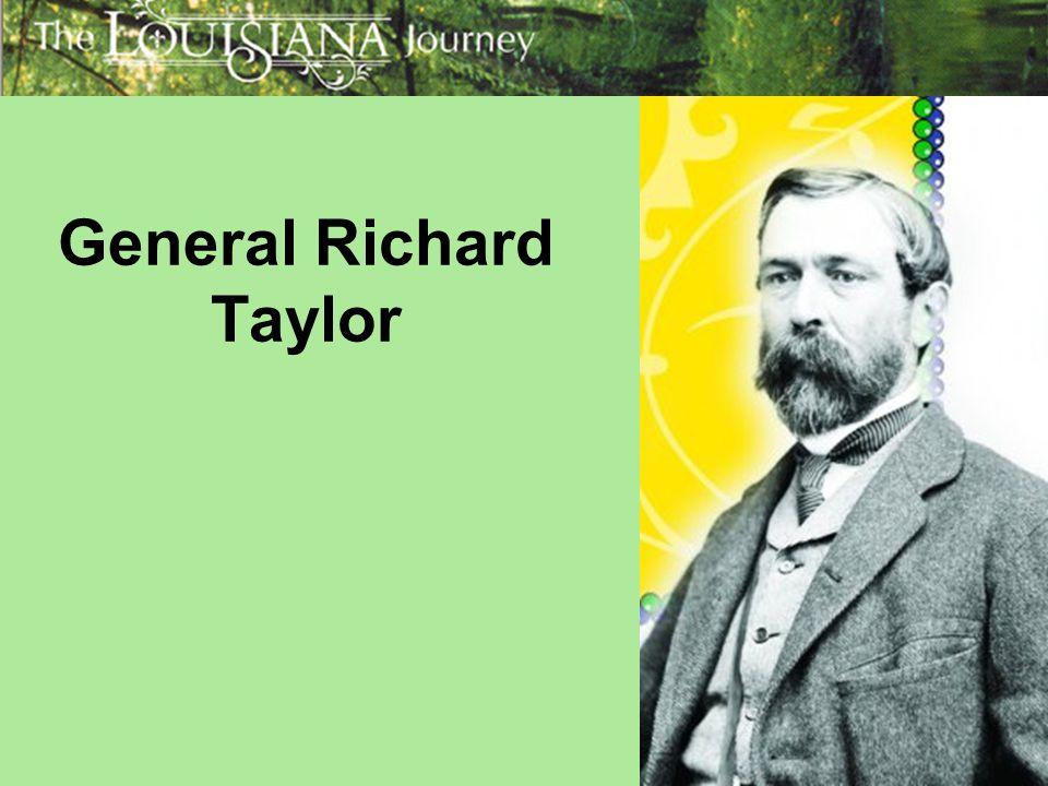 General Richard Taylor
