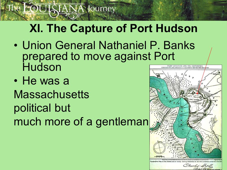 XI. The Capture of Port Hudson