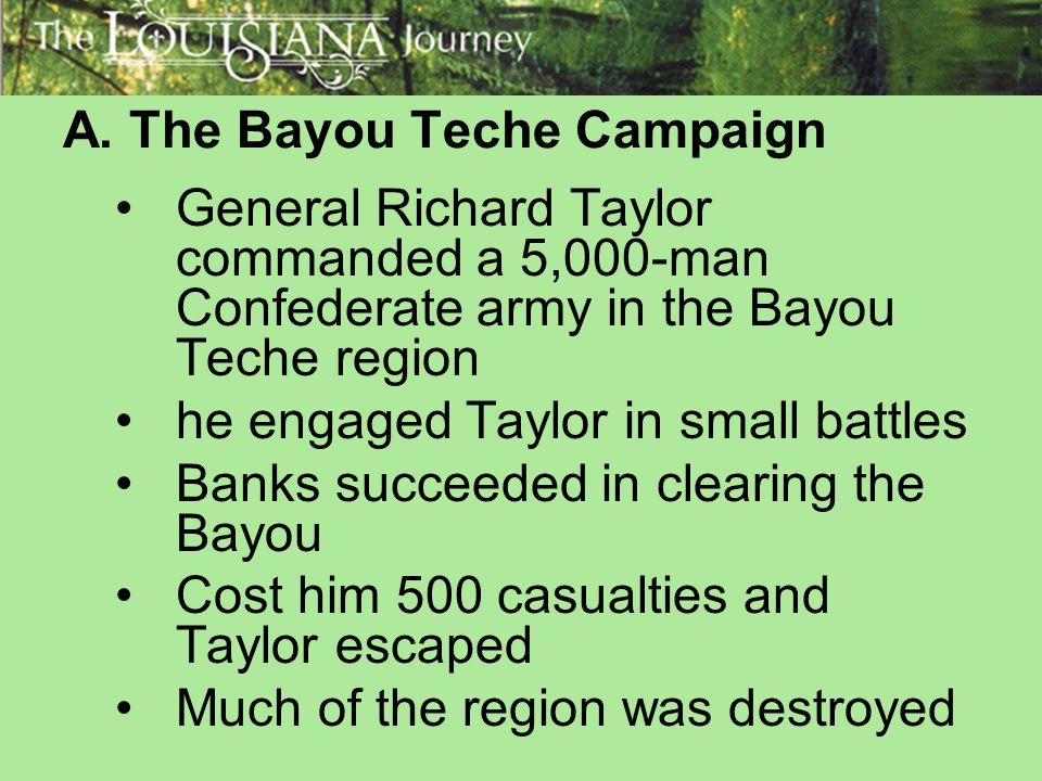 A. The Bayou Teche Campaign