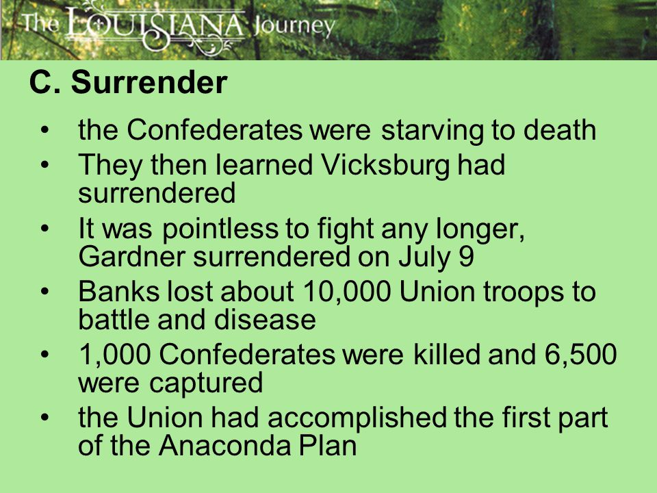 C. Surrender the Confederates were starving to death