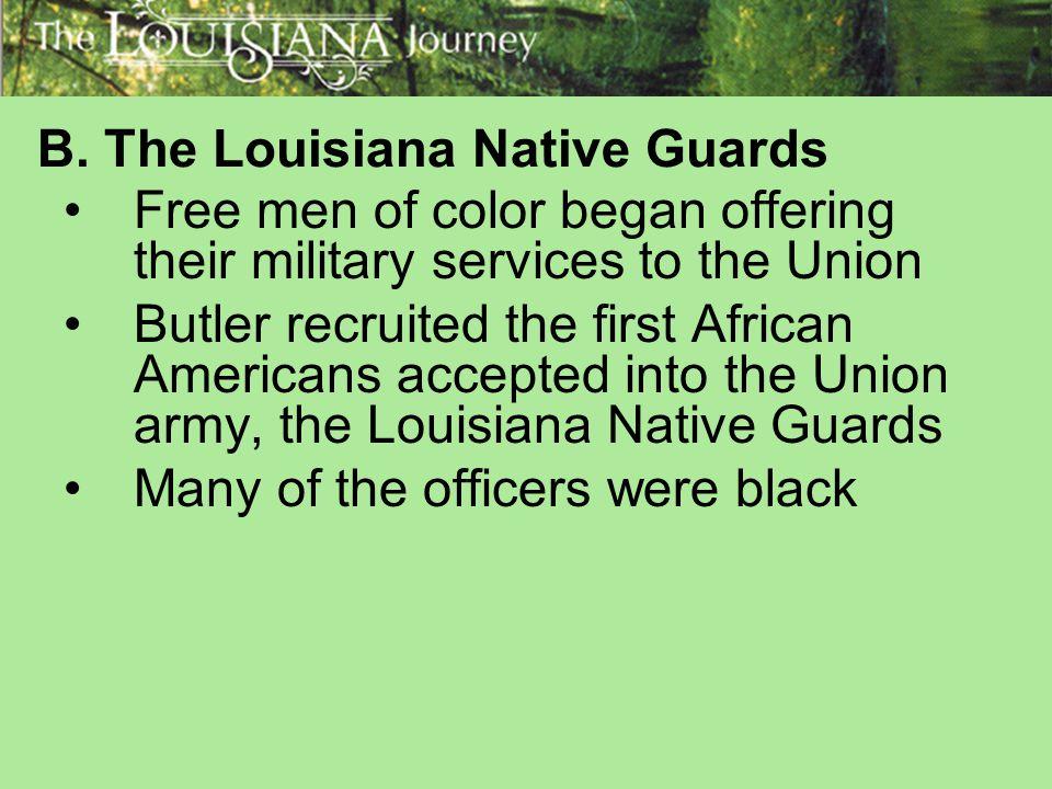 B. The Louisiana Native Guards