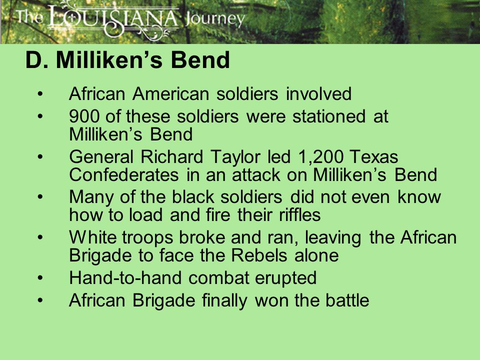 D. Milliken's Bend African American soldiers involved