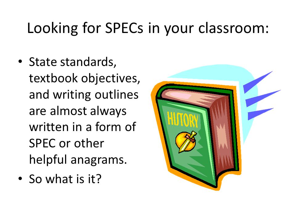 Looking for SPECs in your classroom: