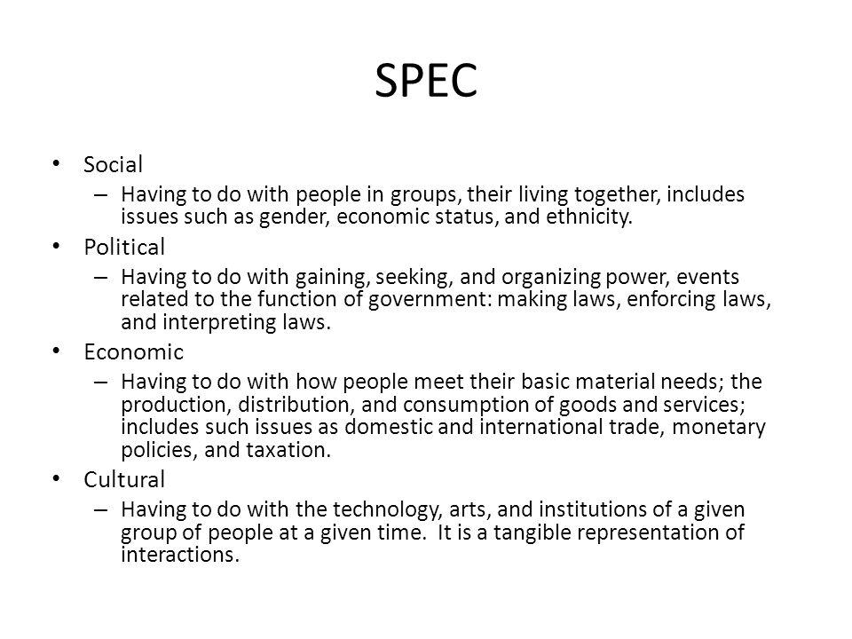 SPEC Social Political Economic Cultural