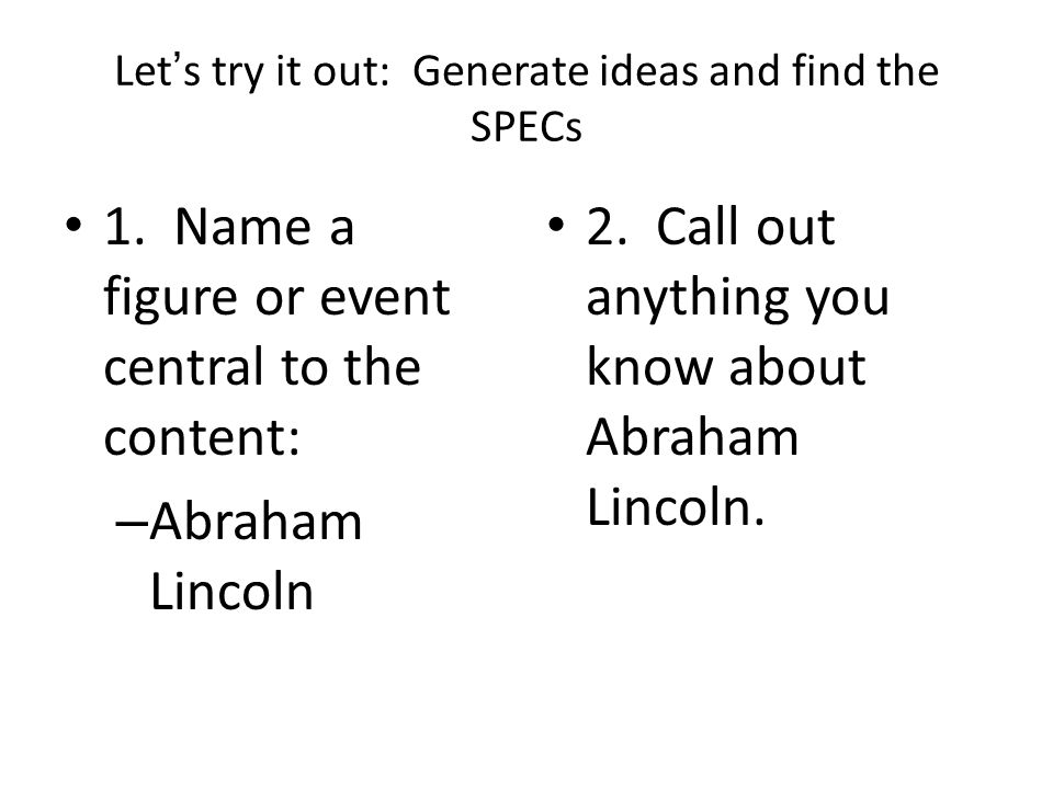 Let's try it out: Generate ideas and find the SPECs