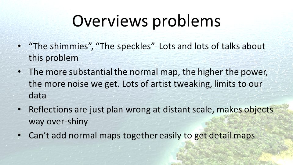 Overviews problems The shimmies , The speckles Lots and lots of talks about this problem.