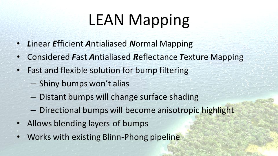 LEAN Mapping Linear Efficient Antialiased Normal Mapping