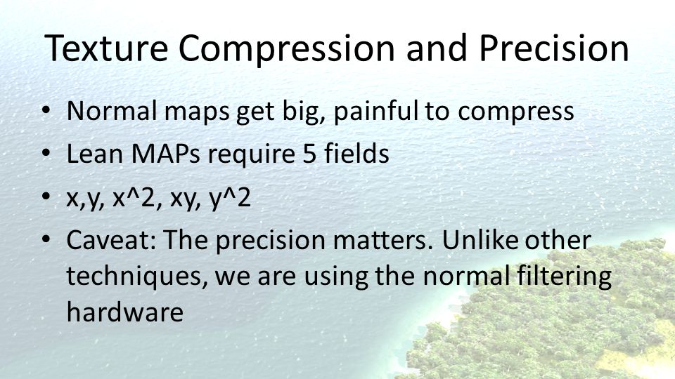 Texture Compression and Precision