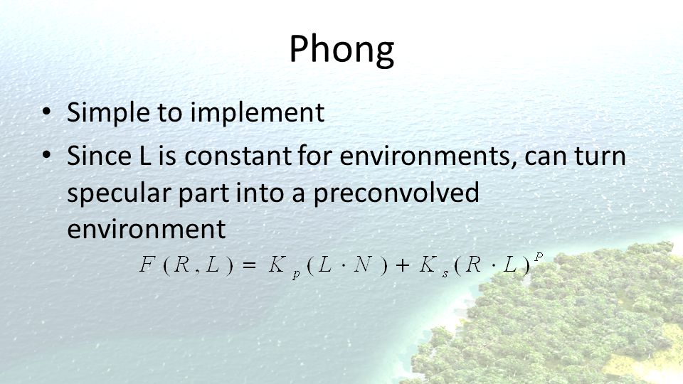 Phong Simple to implement