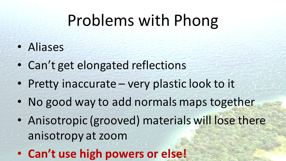 Problems with Phong Aliases Can't get elongated reflections