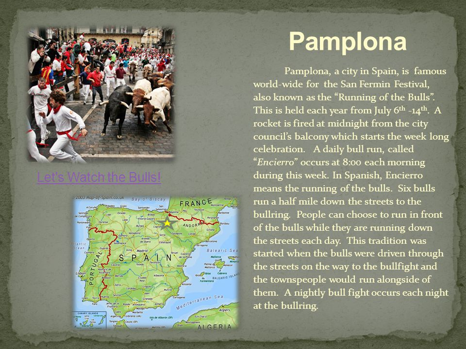 Pamplona Let s Watch the Bulls!