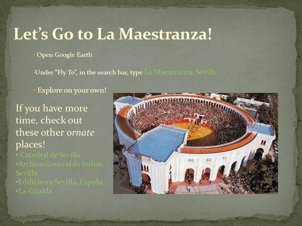 Let's Go to La Maestranza!