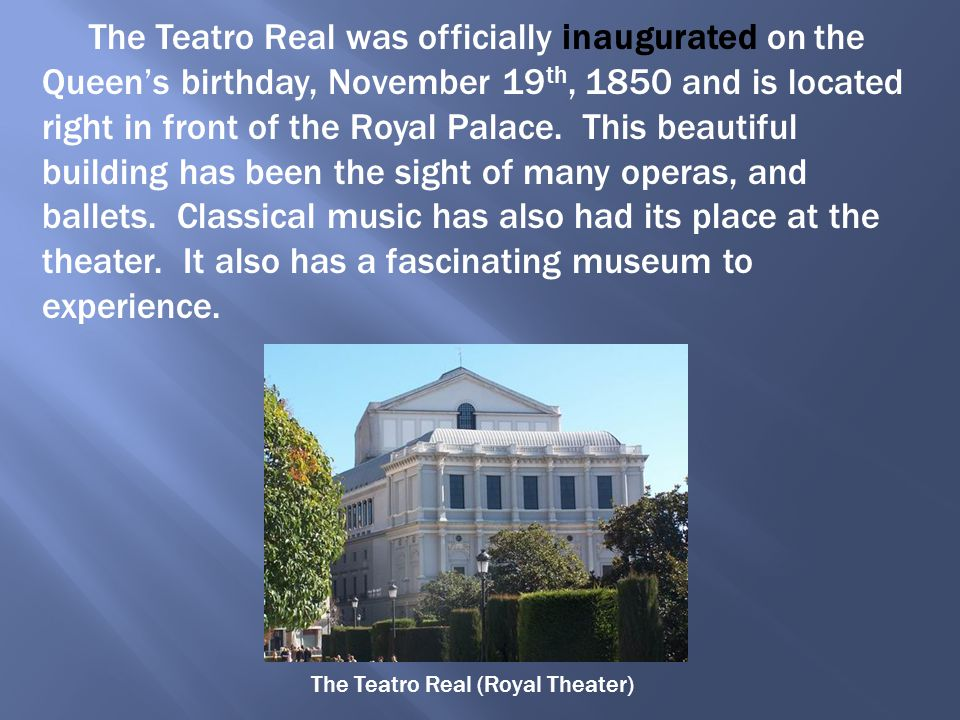 The Teatro Real (Royal Theater)
