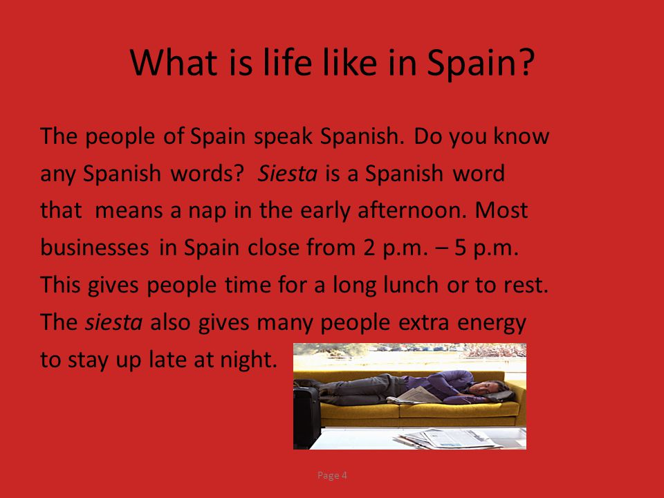 What is life like in Spain