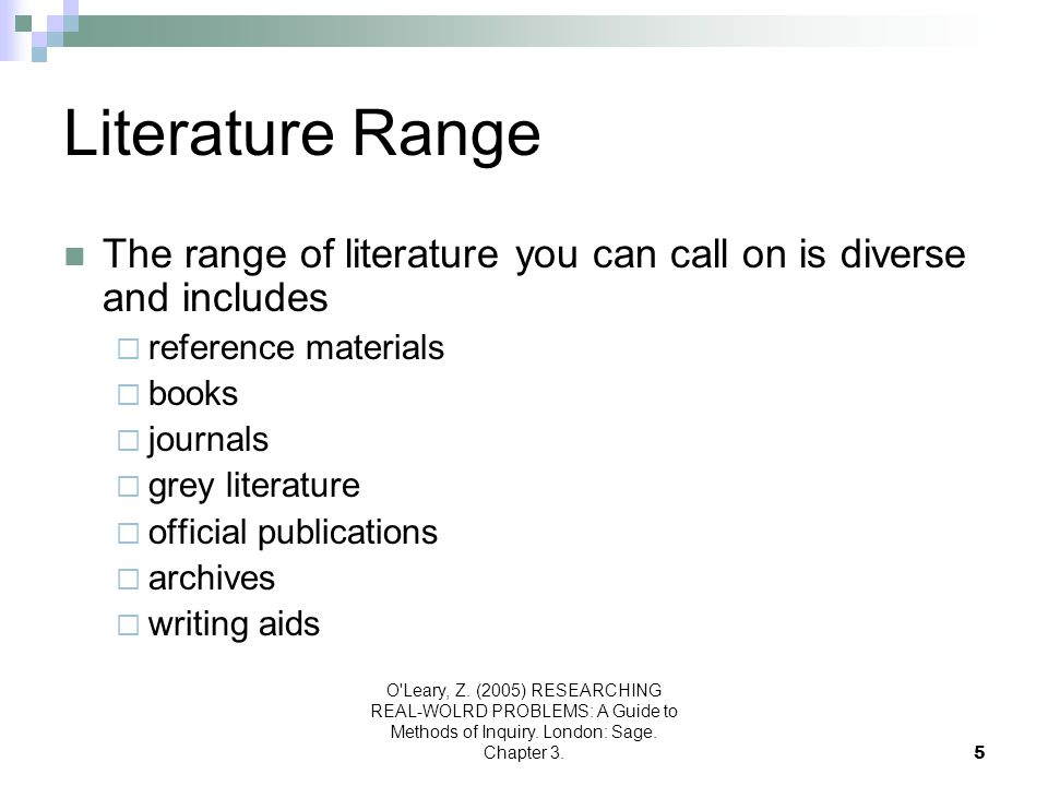 Literature Range The range of literature you can call on is diverse and includes. reference materials.