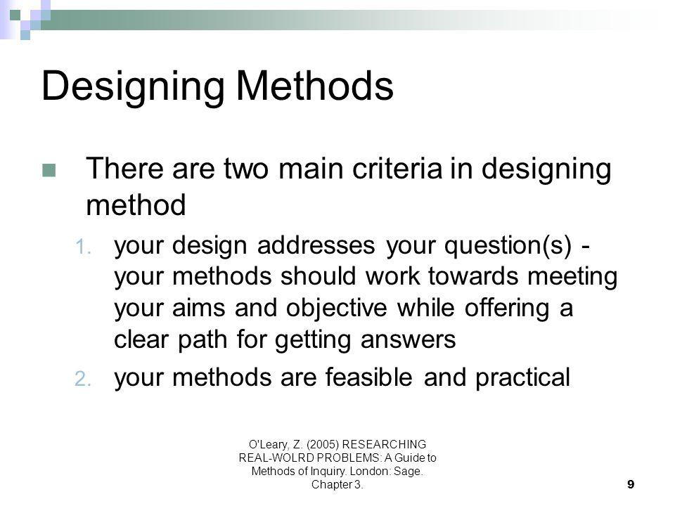 Designing Methods There are two main criteria in designing method
