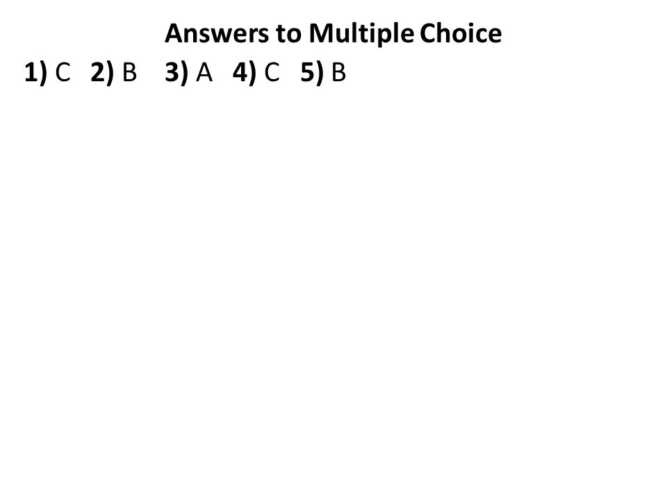 Answers to Multiple Choice