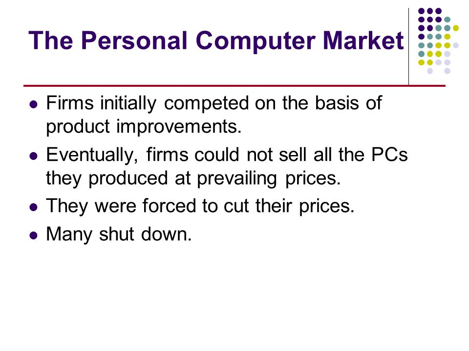 The Personal Computer Market