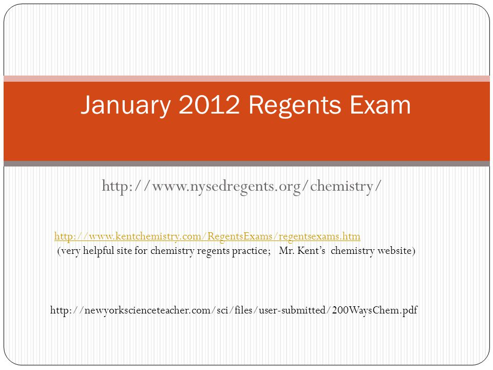 January 2012 Regents Exam http://www.nysedregents.org/chemistry/