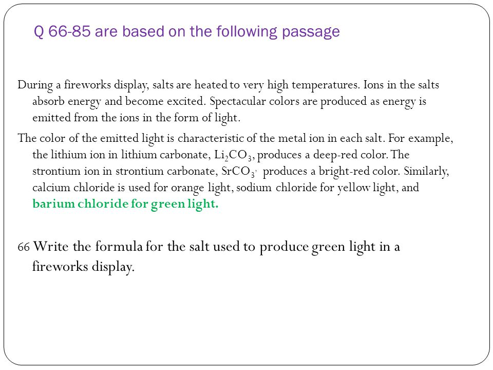 Q 66-85 are based on the following passage