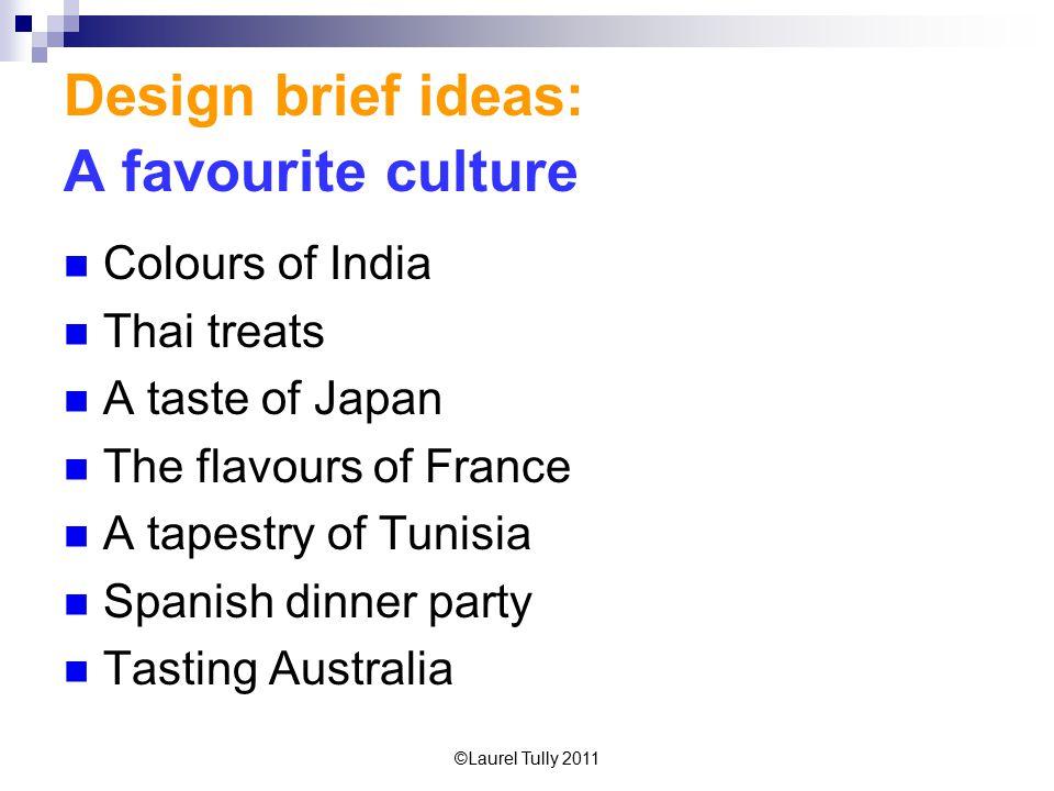 Design brief ideas: A favourite culture