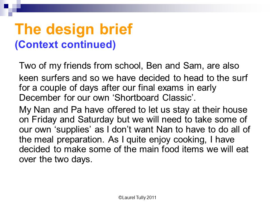 The design brief (Context continued)