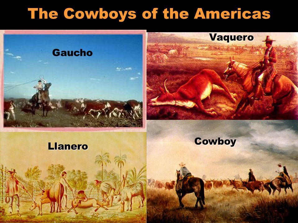 The Cowboys of the Americas