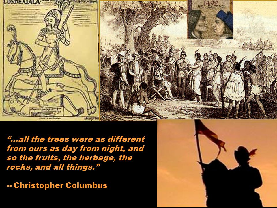 -- Christopher Columbus