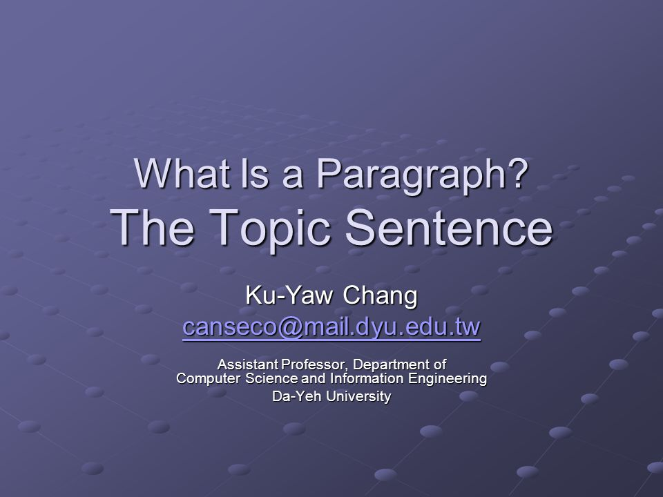 What Is a Paragraph The Topic Sentence
