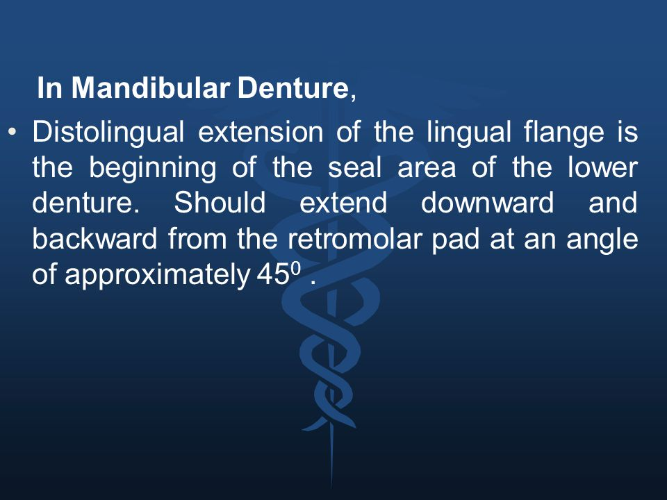 In Mandibular Denture,