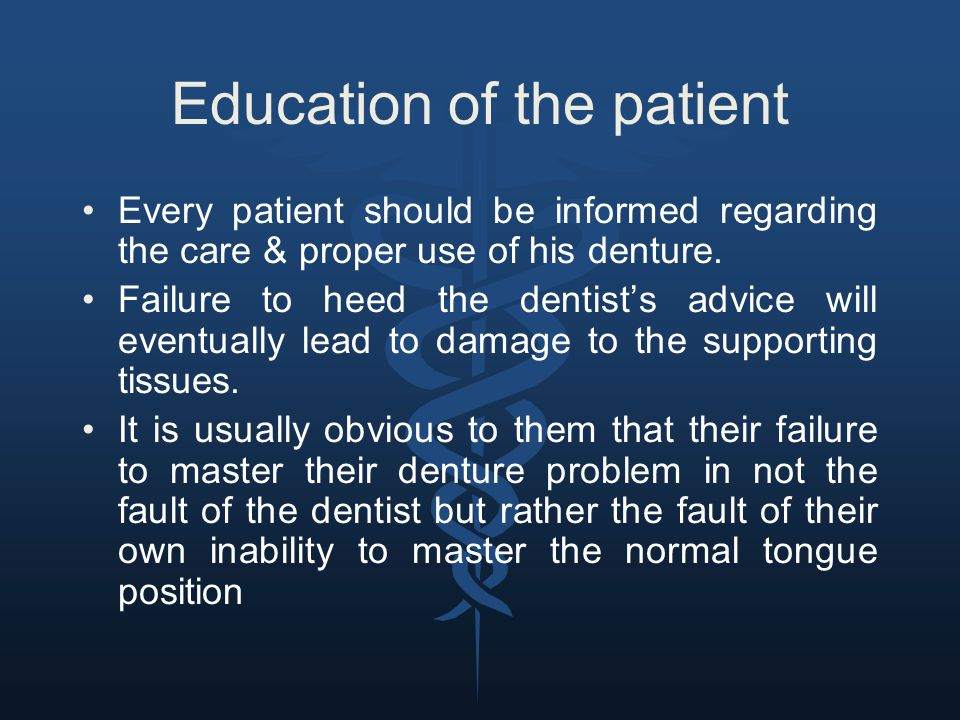 Education of the patient