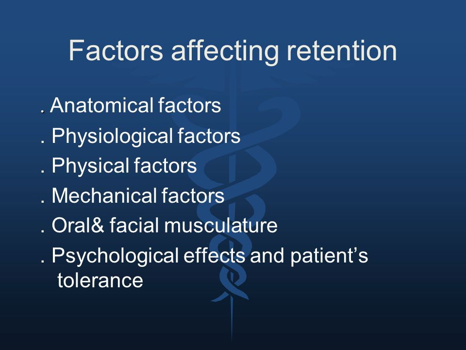 Factors affecting retention