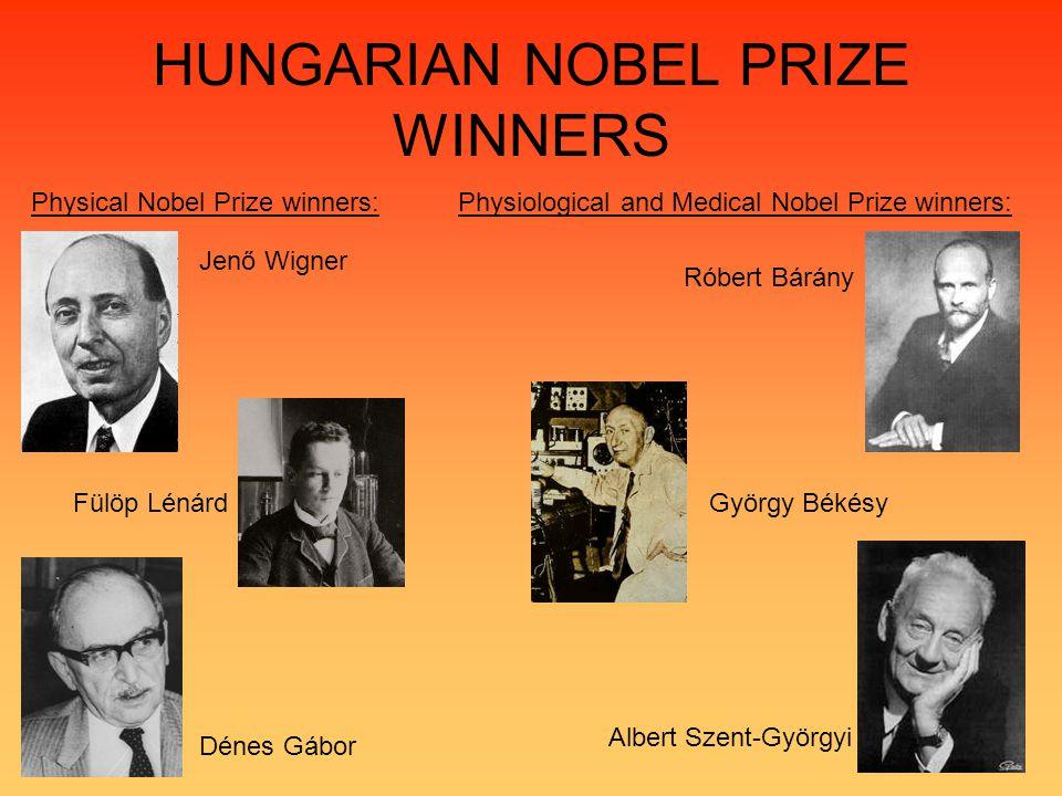 HUNGARIAN NOBEL PRIZE WINNERS