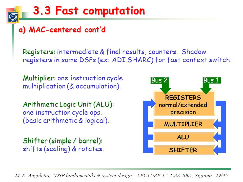 3.3 Fast computation a) MAC-centered cont'd