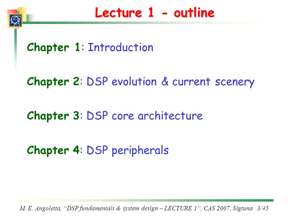 Lecture 1 - outline Chapter 1: Introduction