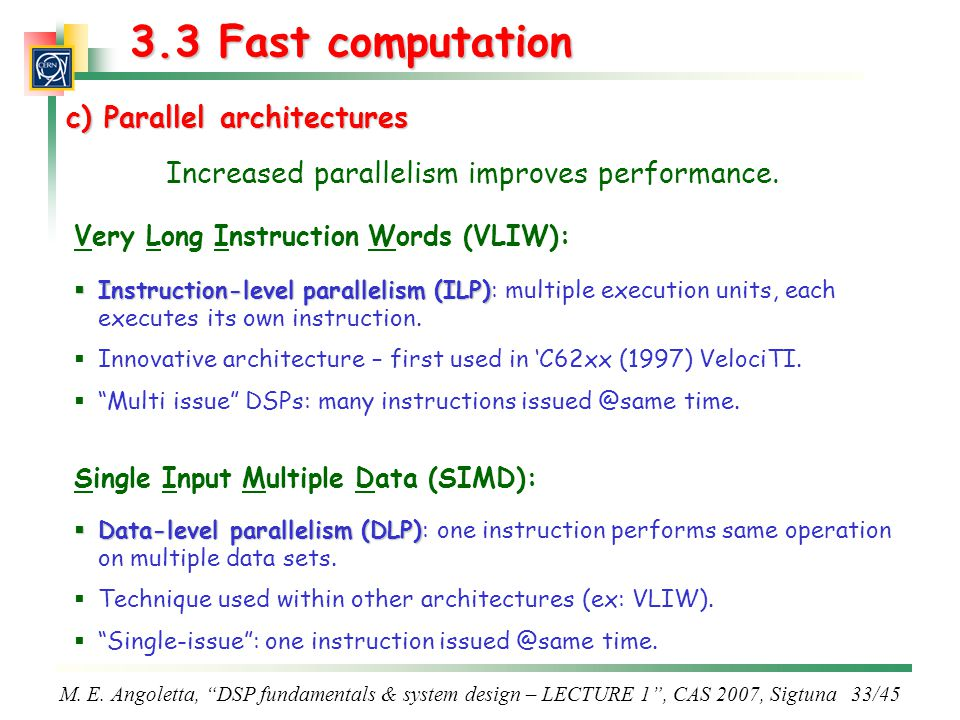 Increased parallelism improves performance.