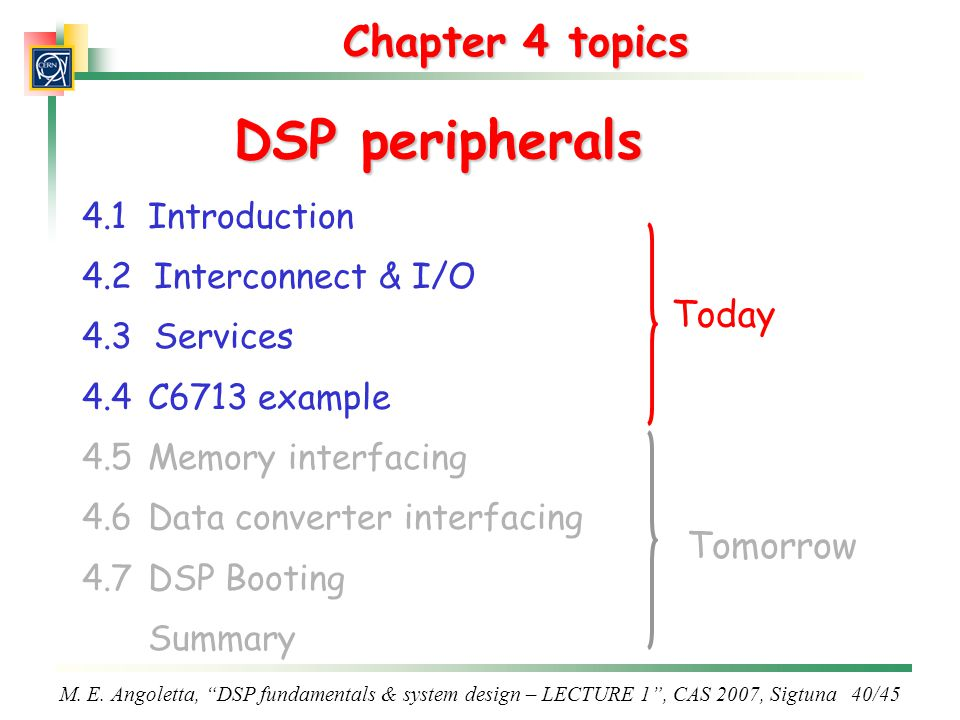 DSP peripherals Chapter 4 topics Today Tomorrow 4.1 Introduction