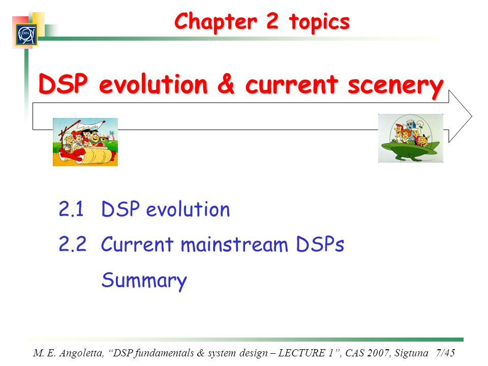 DSP evolution & current scenery